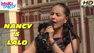 NANCY MANCHEGO & LALO ARROYO - Miski Takiy (05/Sep/2015)