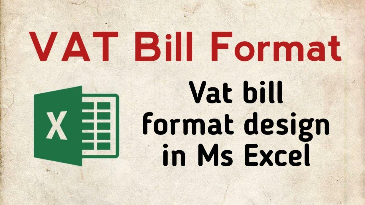 Vat Bill Format In Nepal Vat Bill Design In Ms Excel Youtube
