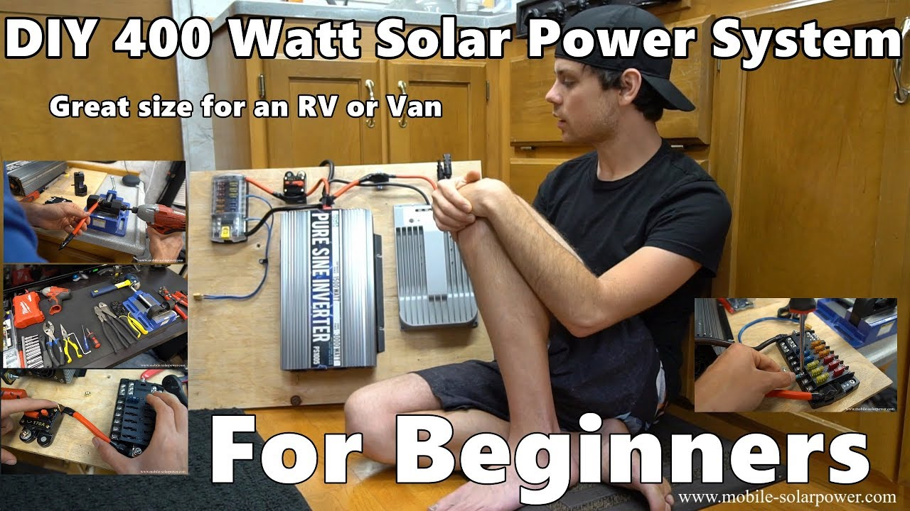 DIY 400 Watt 12 volt Solar Power System Beginner Tutorial ...