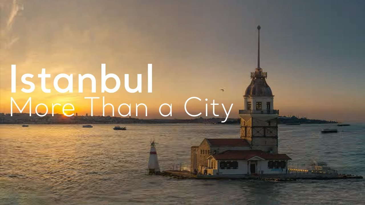 ISTANBUL - MORE THAN A CITY
