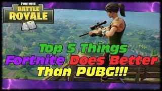 Top 5 Things Fortnite BR Does BETTER Than PUBG!!! Fortnite Battle Royale vs PUBG!!!