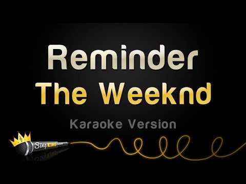 The Weeknd - Reminder (Karaoke Version)