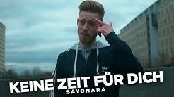 Sayonara - Keine Zeit für dich (Official Video) prod. by Sayonara