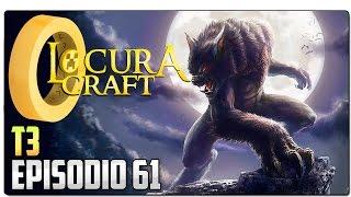 LOCURACRAFT 3 - EP 61   Manu el licántropo - Witchery - Transformación en hombre lobo   MINECRAFT