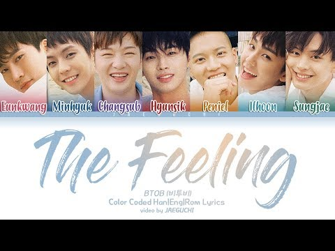 BTOB (비투비) - THE FEELING (Color Coded Lyrics Eng/Rom/Han) 가사