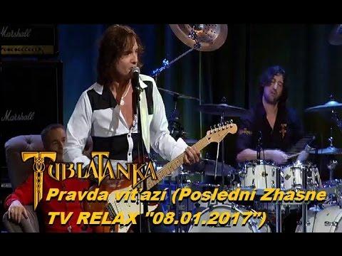 "Tublatanka - Pravda víťazí (Poslední Zhasne/ TV RELAX ""08 ..."