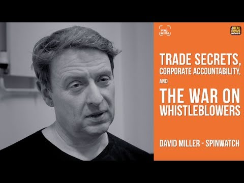 Real Media: Trade Secrets, Corporate Accountability & The War On Whistleblowers