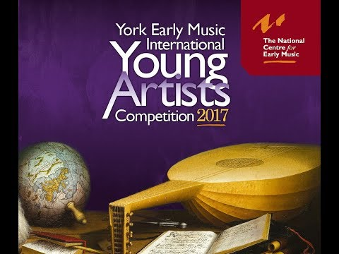 York Early Music International Young Artist Competition 2017