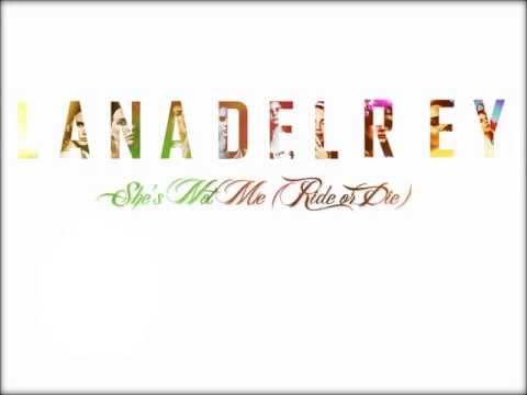 Lana Del Rey-She's Not Me (Ride Or Die) (Lyrics)