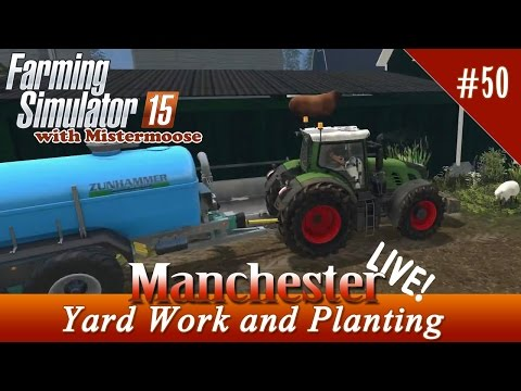 Farming Simulator 15 Live! - Yard Work and Planting