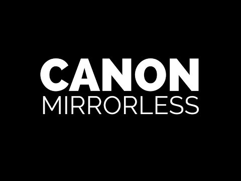 Canon Mirrorless Line to MIRROR Canon DSLR Line?
