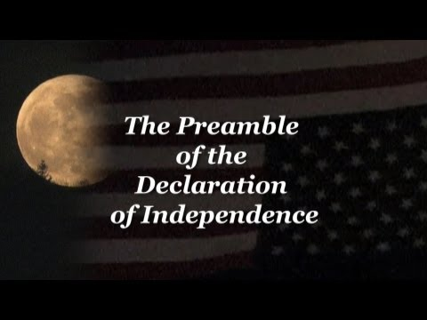 The Preamble of the Declaration of Independence and the Constitution of the United States of America