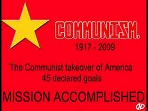 The 45 Goals For the Socialist/Communist Take Over Of ...