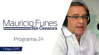 Mauricio Funes Sin Censura - Programa 24
