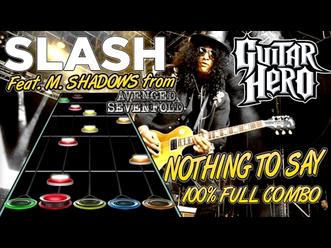 Slash w/ M. Shadows - Nothing to Say 100% FC