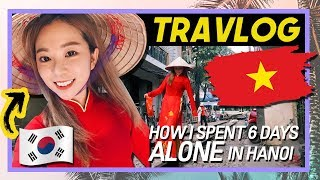 A Korean Girl Traveling Alone in Hanoi: Why So Many Koreans Here?