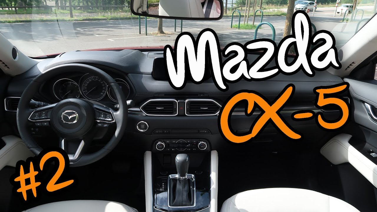 essai nouveau mazda cx 5 2017 2 youtube. Black Bedroom Furniture Sets. Home Design Ideas