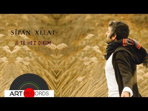 Sîpan Xelat - Ji Te Hez Dikim (Official Audio © Art Records)