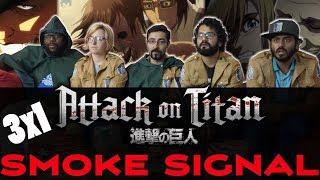 Attack On Titan - 3x1 Smoke Signals - Group Reaction