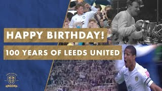 Happy 100th Birthday Leeds United! Our Centenary! #MOT