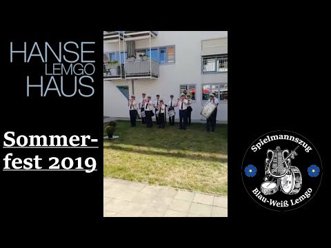 Sommerfest am Hanse Haus Lemgo 2019| Spielmannszug | Blau-Weiß Lemgo