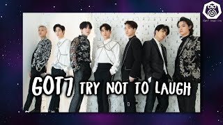 Got7 Try Not To Laugh Challenge MP3