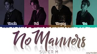 SuperM (슈퍼엠) - 'NO MANNERS' Lyrics [Color Coded_Han_Rom_Eng]