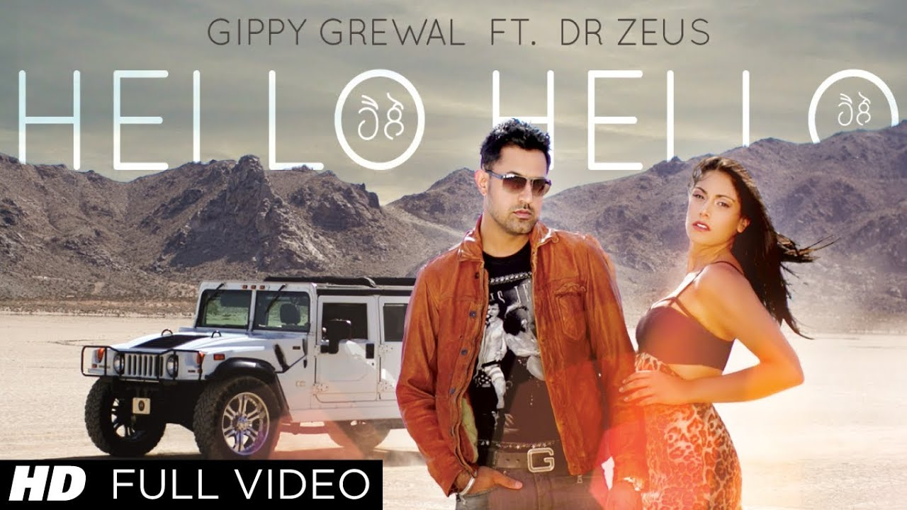 Hello Hello Gippy Grewal Feat. Dr. Zeus Full Song HD ...