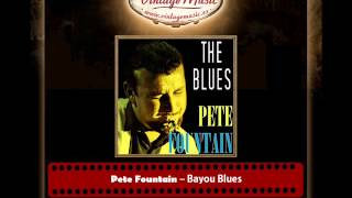 Pete Fountain – Bayou Blues