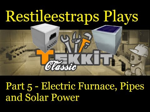 Tekkit Classic Part 5 - Electric Furnace Pipes and Solar ...