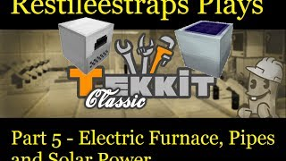 Tekkit Classic Part 5 - Electric Furnace Pipes and Solar Power