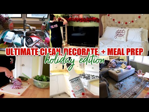 ULTIMATE CLEAN, DECORATE FOR CHRISTMAS, + MEAL PREP WITH ME | MESSY HOUSE TRANSFORMATION | MOM LIFE