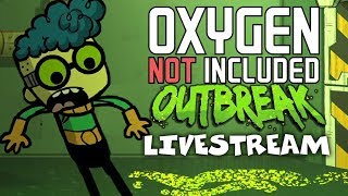 Germ Warfare! - Oxygen Not Included Gameplay - Outbreak Update - Livestream thumbnail