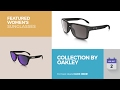 Collection By Oakley Featured Women's Sunglasses