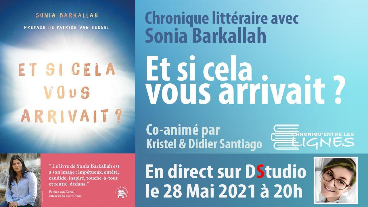 Sonia Barkallah  l'invitée de Kristel & Didier Santiago dans Chroniqu'entre les lignes.