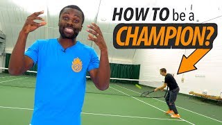 4 TIPS TO BECOME A CHAMPION TENNIS PLAYER