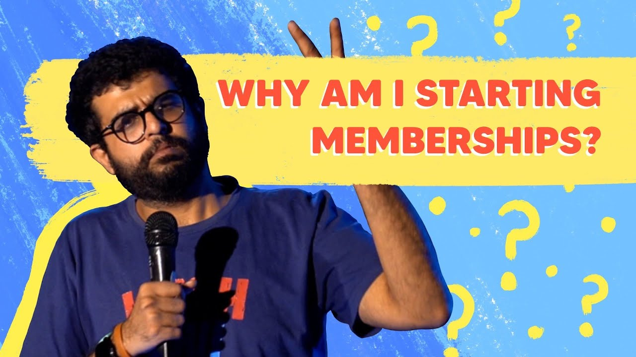 The Membership Video   Stand up Comedy by Aakash Mehta