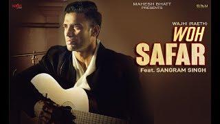 Woh Safar Wajhi Raeth Feat Sangram Singh Mp3 Song Download