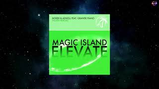 Norex & Adwell Feat. Grande Piano - Fallen Heroes (Extended Mix) [MAGIC ISLAND ELEVATE]