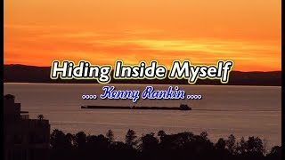 Hiding Inside Myself - Kenny Rankin (KARAOKE)