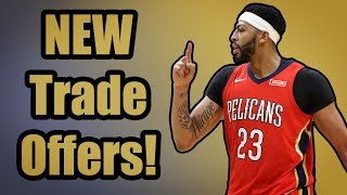 NEW Trade Offers For Anthony Davis