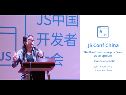 The Road to Isomorphic Web Development - Shenzhen July 2015