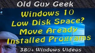 Windows 10 Low Disk Space? Move Installed Programs To Different Drive