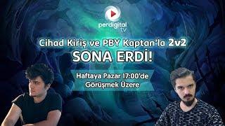 PBY Kaptan ve Cihad Kiriş'i 2v2'de Yen Perdigital Bonus Ödülünü Kap #16