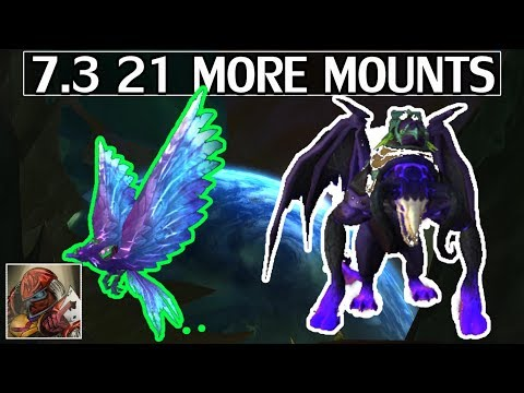 7.3 21 More Mounts - WoW Legion