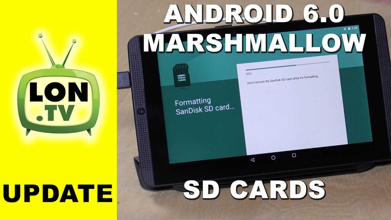 How SD Cards Work with Android Marshmallow / M / 6.0 with ...