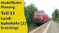 Modellbahn: Planung Teil 33: Landbahnhöfe (3) – Ertüchtigt [subtitled]