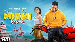 Miami Beach | Full Audio | Amty Singh | Mr. VGrooves | Latest Punjabi Song 2020