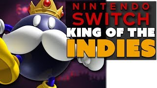 Switch: King of the Indies