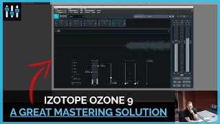 iZotope Ozone 9 [Plugin Review + Mastering]